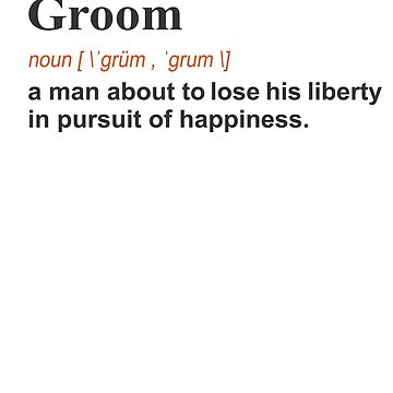 Funny Groom WeddingGift Definition on light by LGamble12345