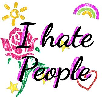 I hate people gift fun humor funny black by DeMaggus