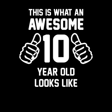 Awesome 10 Year Old Shirt Funny 10th Birthday T-Shirt Great Gift for A Kid, Child Short-Sleeve Jersey Tee by CrusaderStore