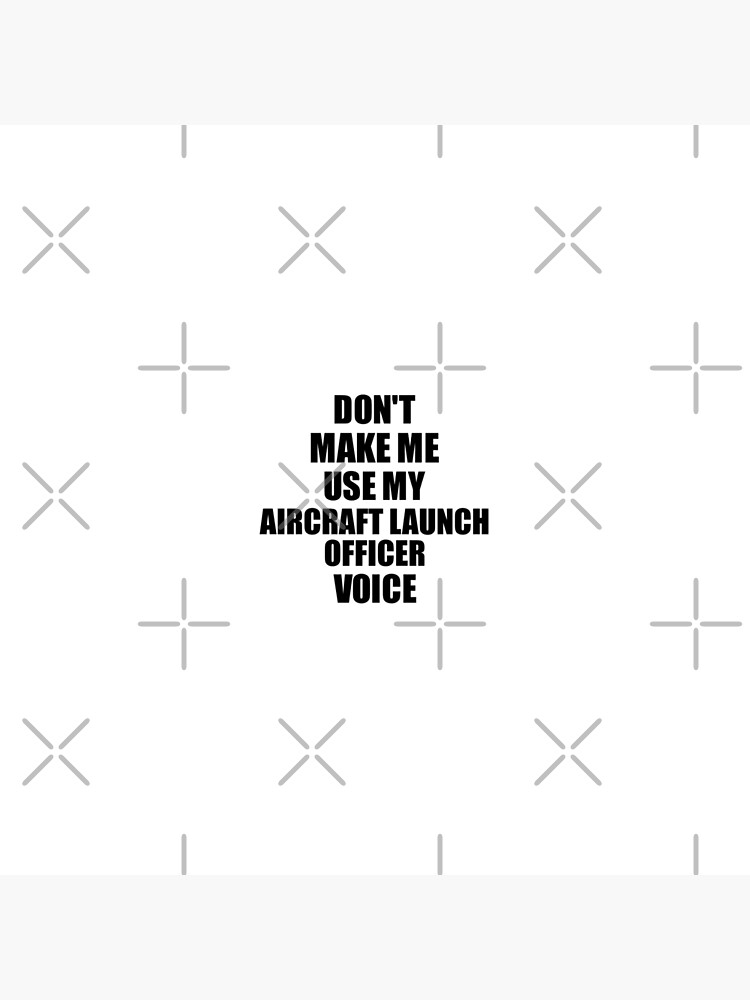 Aircraft Launch Officer Coworker Gift Idea Funny Gag For Job Don't Make Me Use My Voice von FunnyGiftIdeas