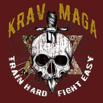 Krav Maga, Self Defense, Skull, Martial Arts, Train Hard, Fight Easy by MDAM