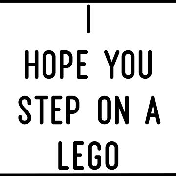 I hope you step on lego gift engl schw by DeMaggus