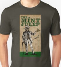Mint Julep! Unisex T-Shirt