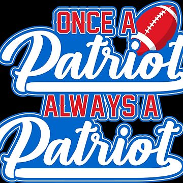 Once A Patriot Always A Patriot by adjua