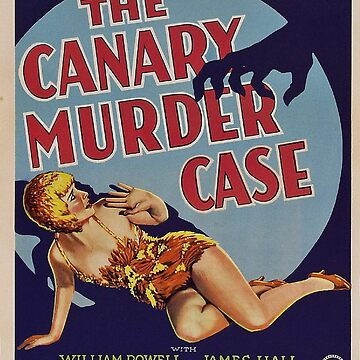 Classic Movie Poster - The Canary Murder Case by SerpentFilms