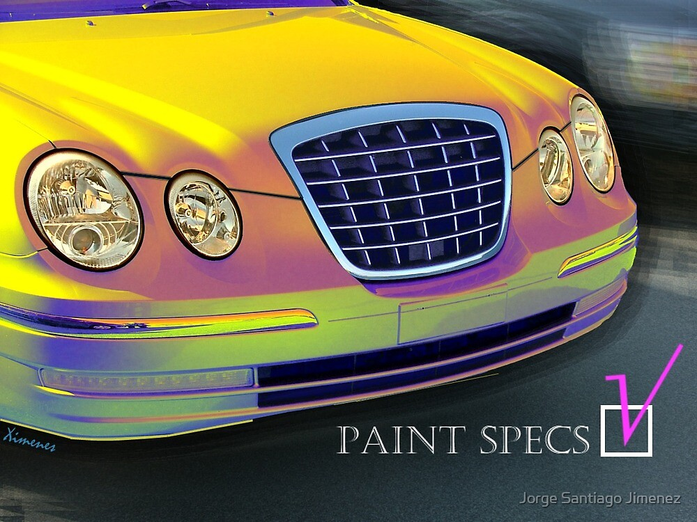 Car Painted to Specs - Check by Jorge Santiago Jimenez