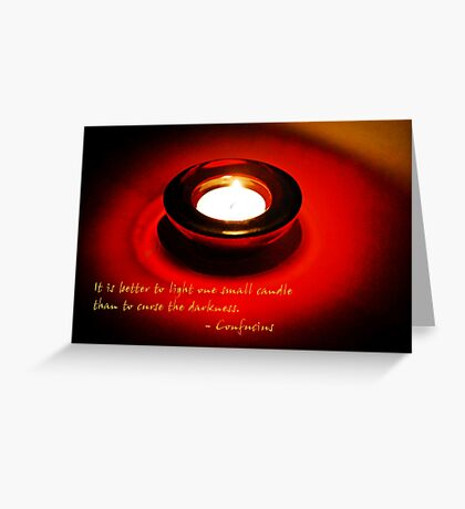 Better to light a candle... Greeting Card