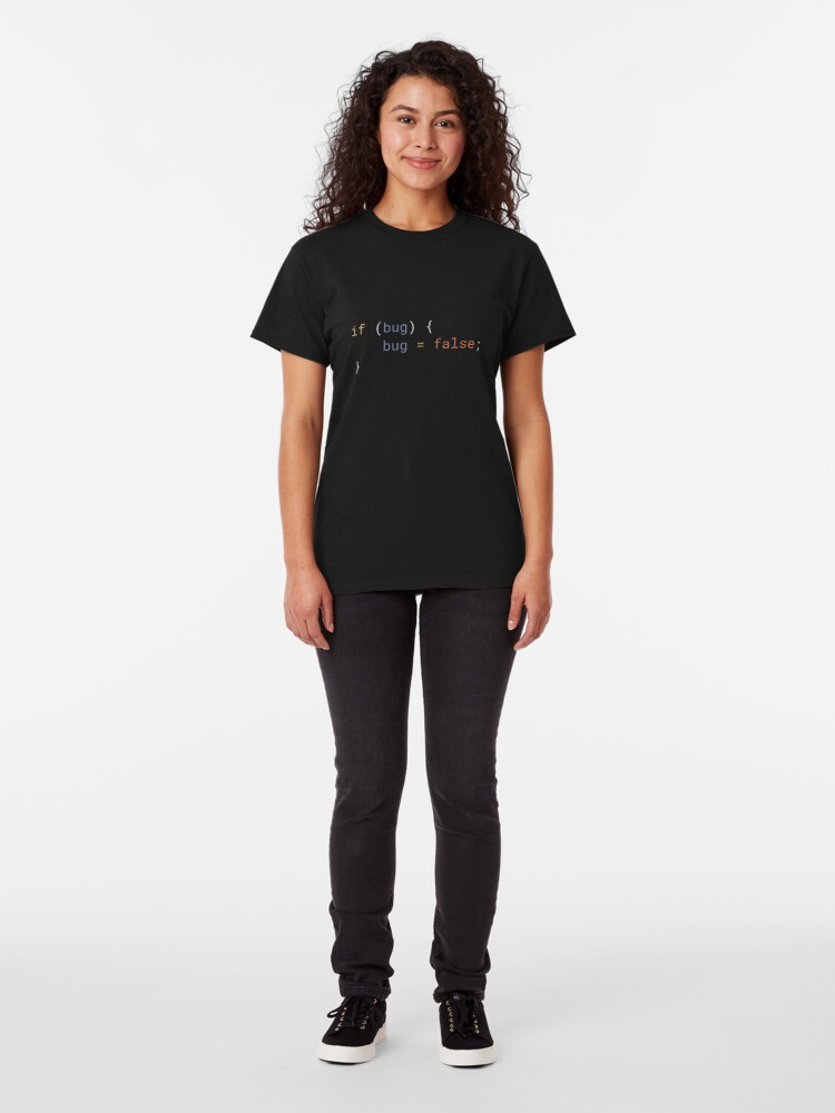 Alternate view of JavaScript - If Bug Bug Equals False Classic T-Shirt
