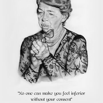 Eleanor Roosevelt Portrait, Pencil Art, With Quote, Self Esteem by Joyce