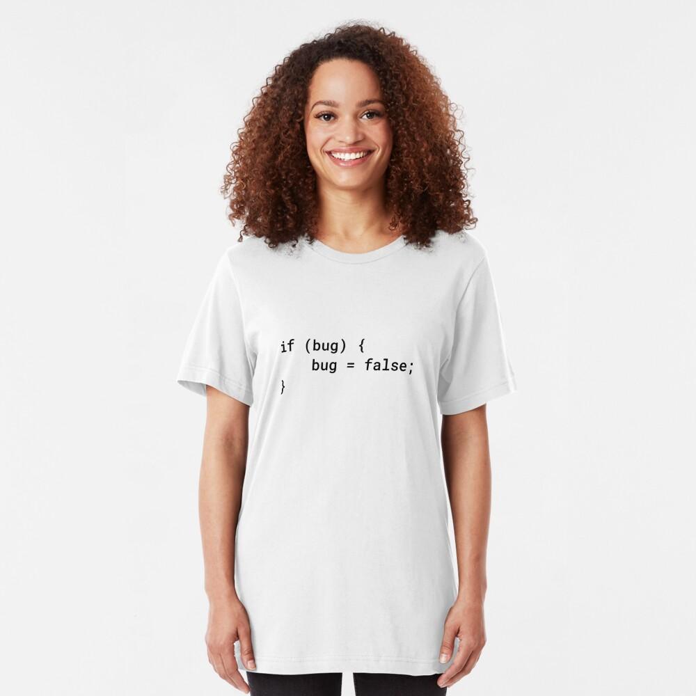 JavaScript - If Bug Bug Equals False (Inverted) Slim Fit T-Shirt
