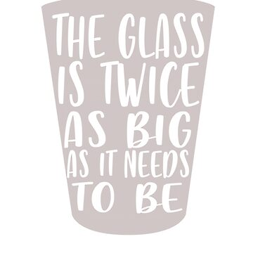 The glass is twice as big as it needs to be engineer by Faba188