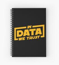 In Data We Trust - Data Scientist Gift Spiral Notebook