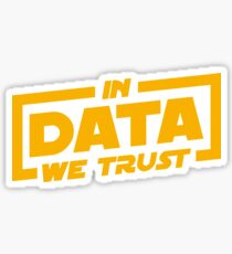 In Data We Trust - Data Scientist Gift Glänzender Sticker