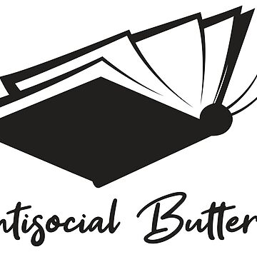 Antisocial Butterfly Book Lover - Introverts Quotes Gift by yeoys