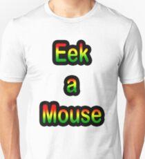 Eek a mouse T-Shirt