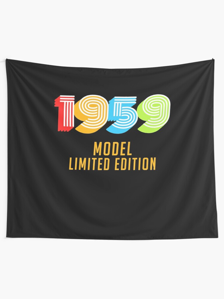 1959 Model Limited Edition Funny 60th Birthday Shirt For Men Or Women Sixtieth Gift Ideas