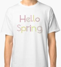 Hello Spring flower lettering illustration Classic T-Shirt