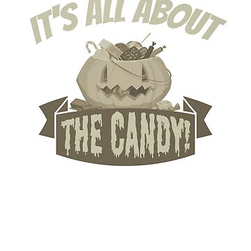 (tshirt) Its All About The Candy (vintage) by KaylinArt