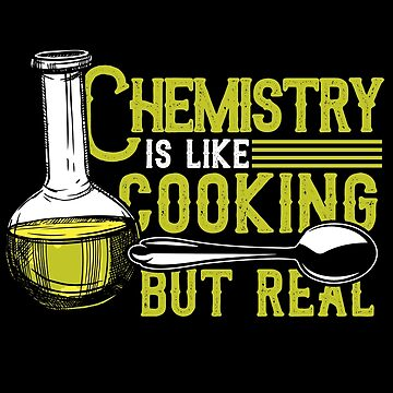 Chemistry cooking by GeschenkIdee