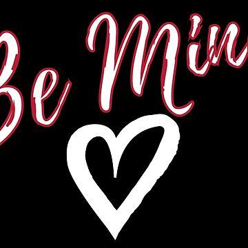 Valentines Shirt, Be Mine t Shirt, Be Mine Shirt, Valentines Tshirt, Valentines Day Shirt, Love Shirt, Valentines Shirt Womens, by damhotpepper