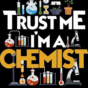Chemistry trust by GeschenkIdee