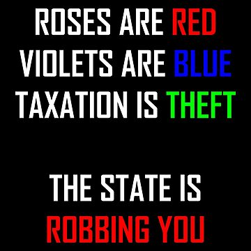 Taxation Is Theft Poem Alt by MillSociety