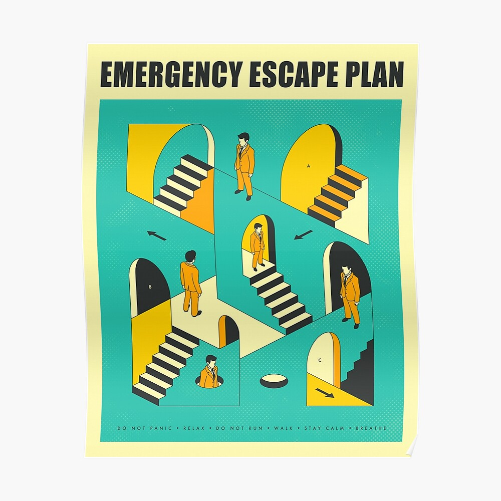 """EMERGENCY ESCAPE PLAN 1"" Poster by JazzberryBlue 