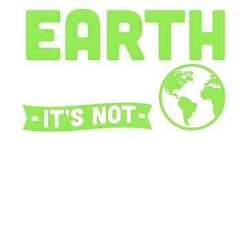 Keep The Earth Clean It's Not Uranus by rockpapershirts