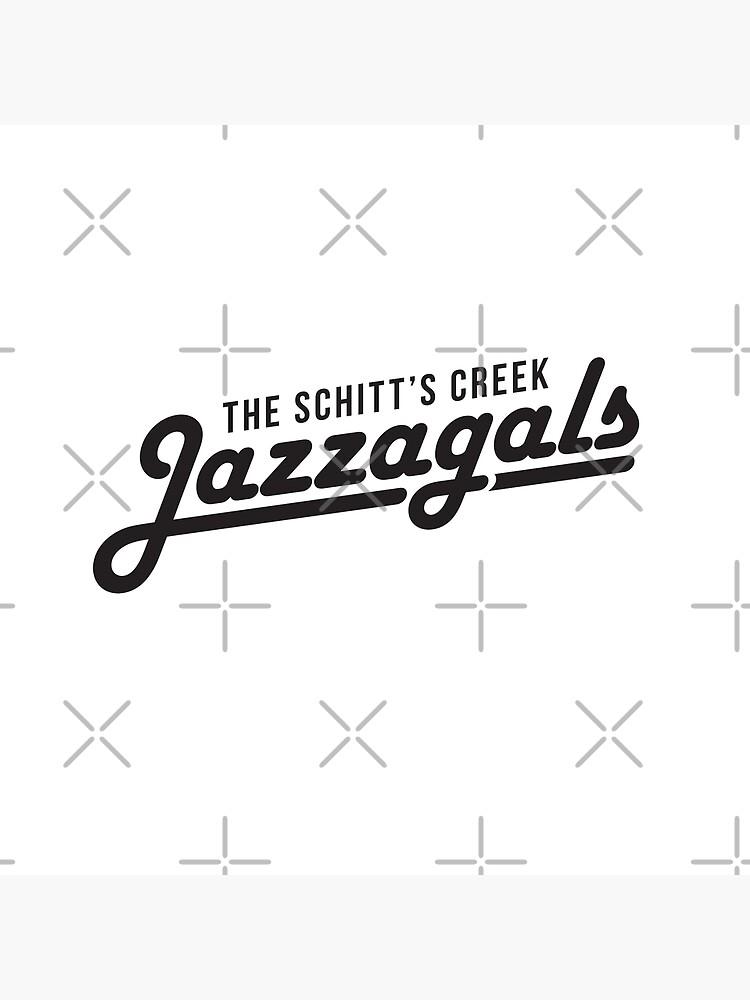 The Schitt's Creek Jazzagals - black type by VonBraun