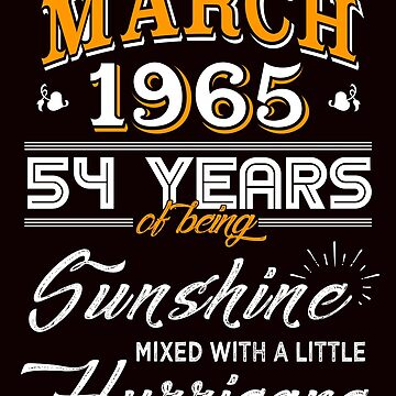 March 1965 Birthday Gifts - March 1965 Celebration Gifts - Awesome Since March 1965 by daviduy