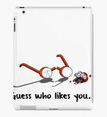 Guess who likes you... iPad Case/Skin