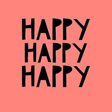 Happy Happy Happy by mivpiv