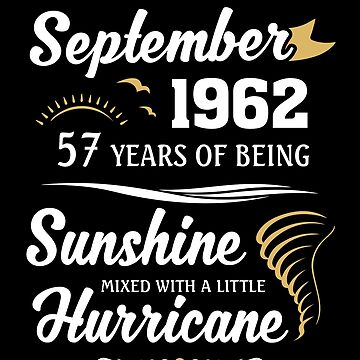 September 1962 Sunshine Mixed With A Little Hurricane by lavatarnt