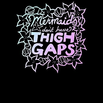 Mermaids don't have thigh gaps  by Boogiemonst