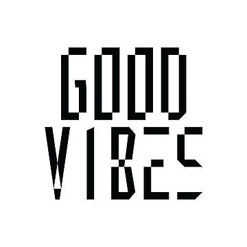 Good Vibes Geometric by Sketchbrooke