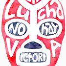 Sin Lucha No Hay Victoria ! by runlenarun