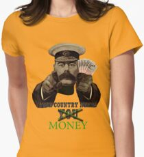 Your Country Needs Money Women's Fitted T-Shirt