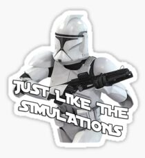 Just Like The Simulations Sticker