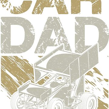 Sprint Car Racing Dad by offroadstyles