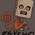 Psycho Sack Monkey with Text by fizzgig