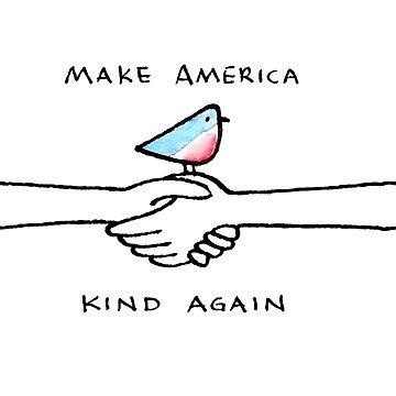 #MAKA Make america Kind again by mavisshelton