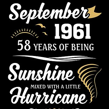 September 1961 Sunshine Mixed With A Little Hurricane by lavatarnt