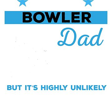 Funny Bowling Dad Tshirt Gift by mikevdv2001