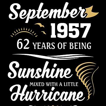 September 1957 Sunshine Mixed With A Little Hurricane by lavatarnt