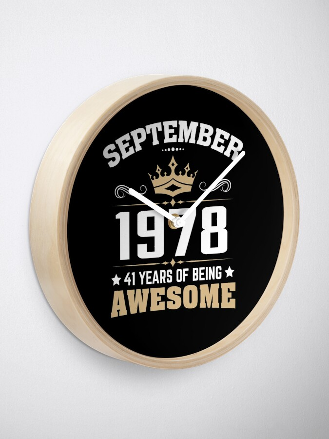 Alternate view of September 1978 41 Years Of Being Awesome Clock