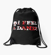 """I Feel Dandy"" Drawstring Bag"