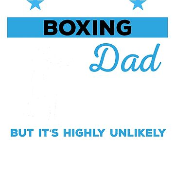 Funny Boxing Dad Tshirt Gift by mikevdv2001