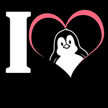 'I Love Penguins' Cute Penguin Seabird by leyogi