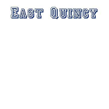 East Quincy by CreativeTs