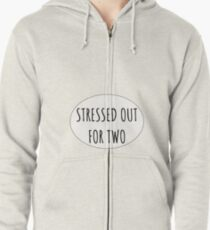Stressed Out For Two Zipped Hoodie